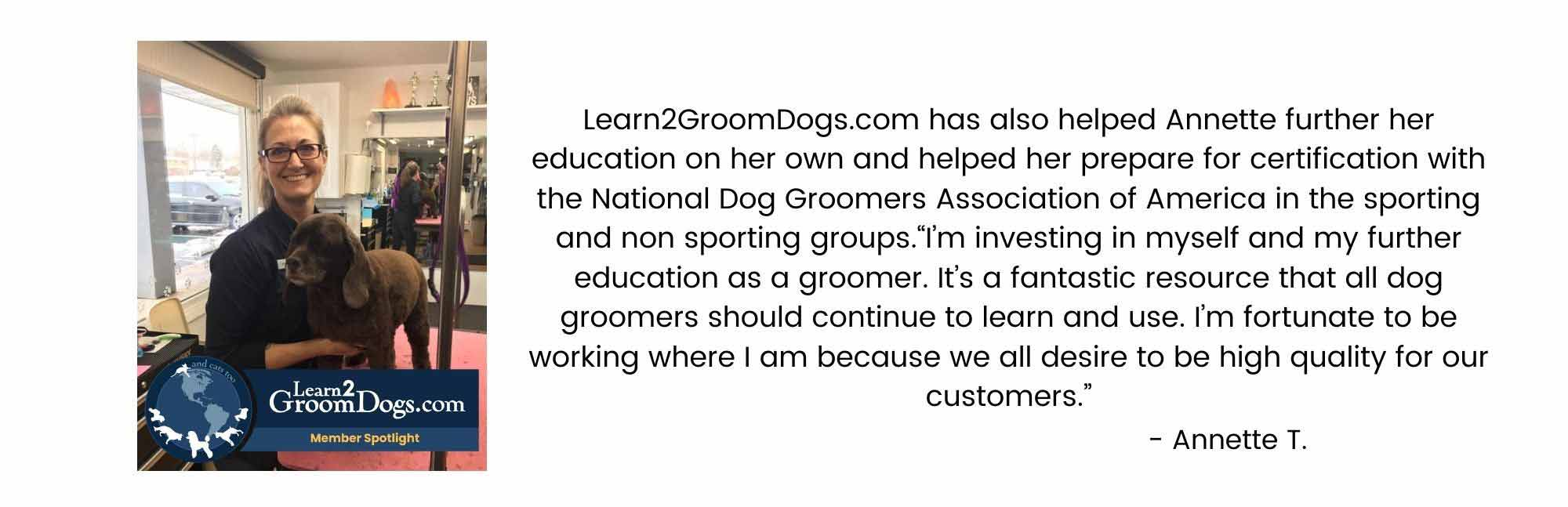 Annette T's Learn2GroomDogs.com Success Story