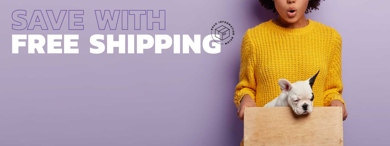 Save with Free Shipping