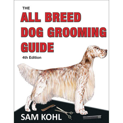 Buy All Breed Dog Grooming Guide 4th Edition by Sam Kohl
