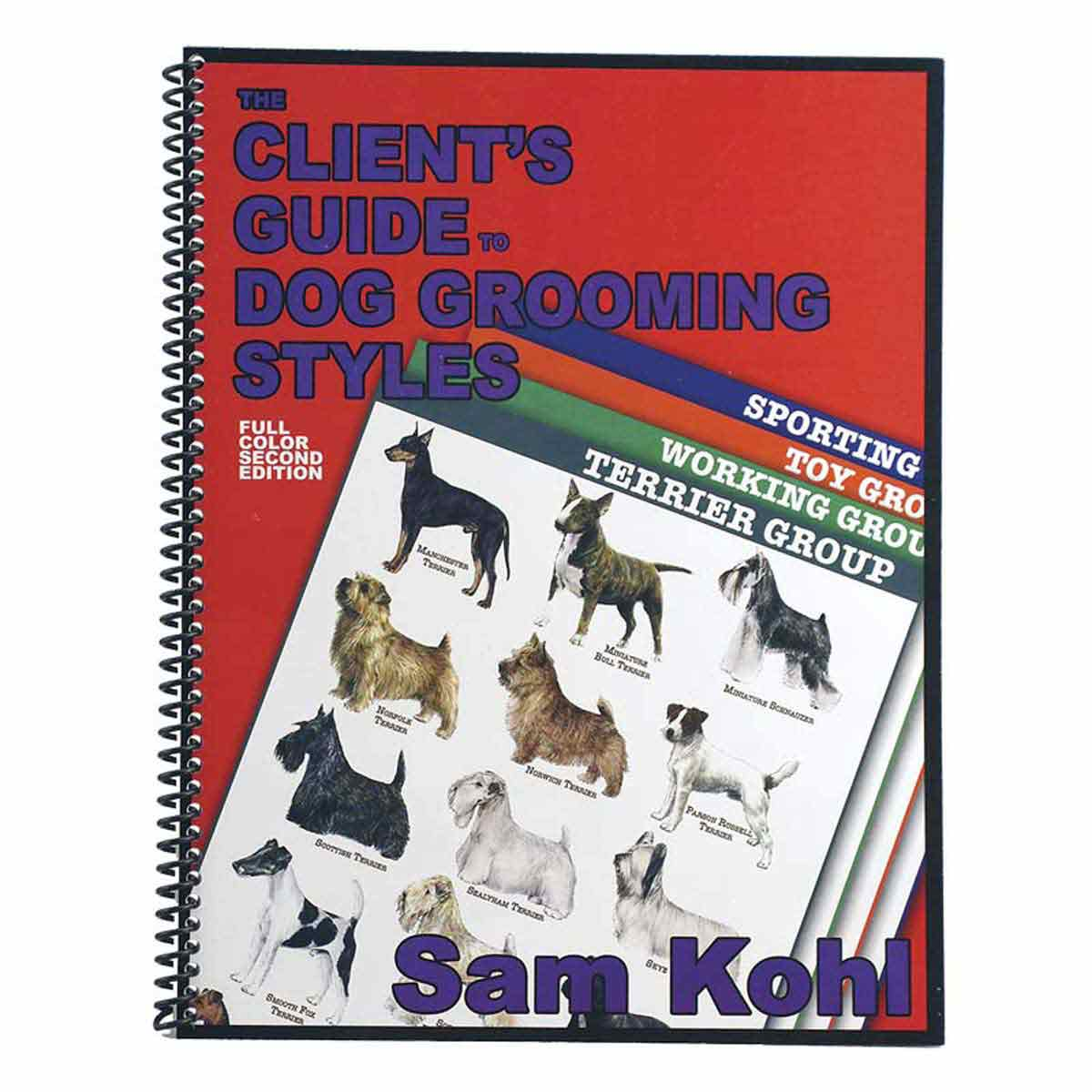 The Client's Guide To Dog Grooming by Sam Kohl - Buy at Ryan's Pet Supplies
