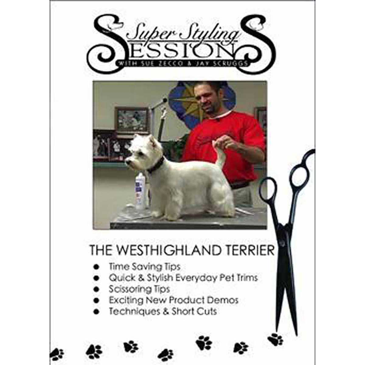 Super Styling Sessions - Westhigland Terrier Grooming DVD