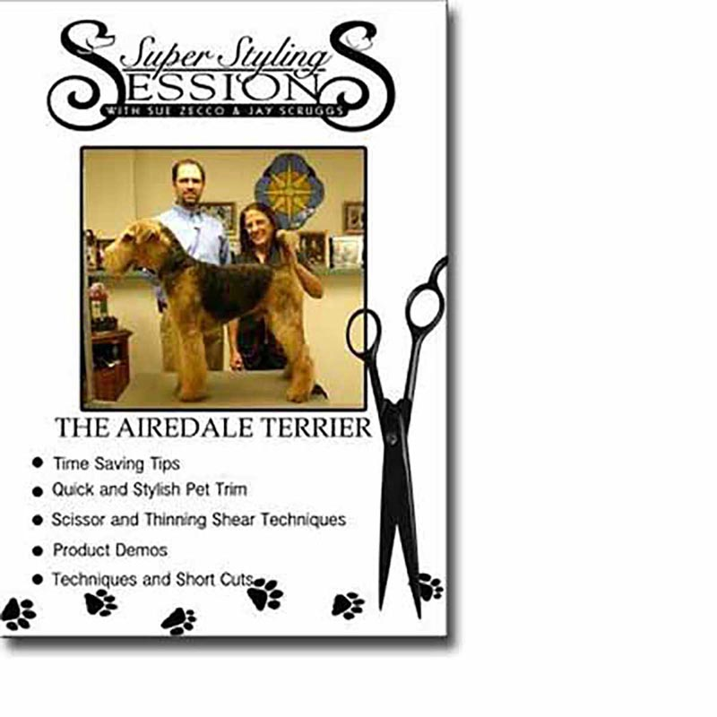 Super Styling Sessions - Airedale Terrier Grooming DVD